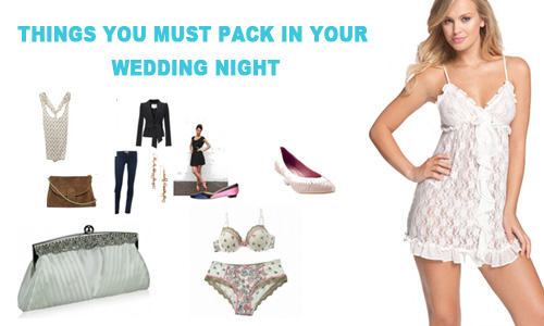 Wedding Night Packing