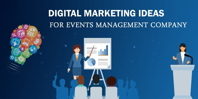 Digital Marketing for Event Management Company